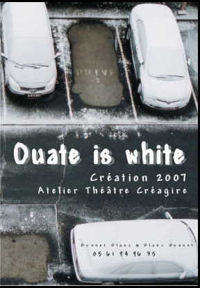 OUATE IS WHITE atelier theatre creagire